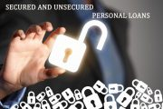 Secured Or Unsecured Loans – Which Type Of Loan Is Better?